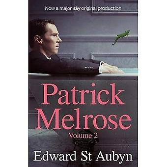 Patrick Melrose Band 2: Muttermilch und endlich