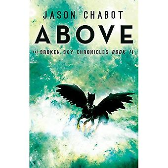 Above: Broken Sky Chronicles, Book 2 (Broken Sky Chronicles)
