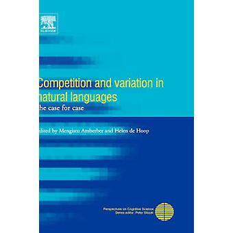 Kilpailu ja vaihtelua luonnollisella kielellä asian tapauskohtaisesti Amberber & Mengistu