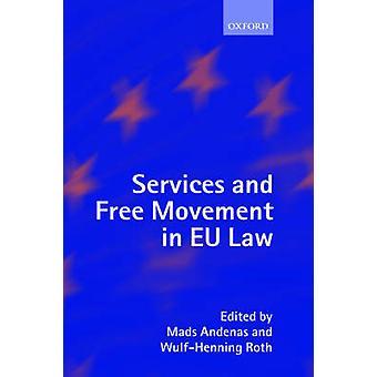 サービス、Andenas、Eu 法における自由運動・ マッズ