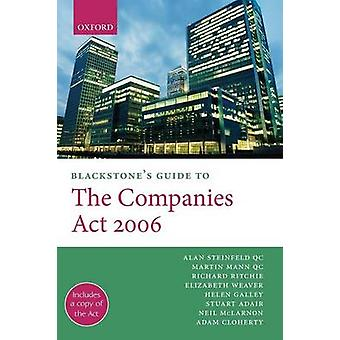 Blackstones Guide to the Companies ACT 2006 by Mann & Martin