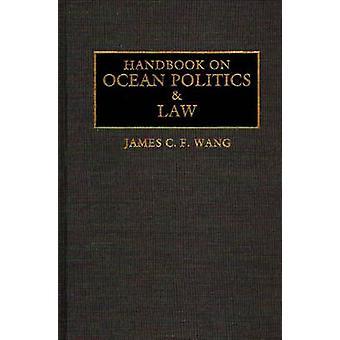 Manual sobre a política do oceano e da lei por Wang & James C. F.