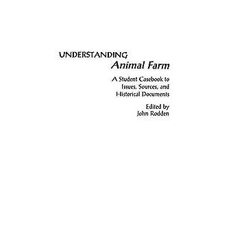Entendimento Animal Farm um estudante Casebook para problemas de fontes e documentos históricos por Rodden & João