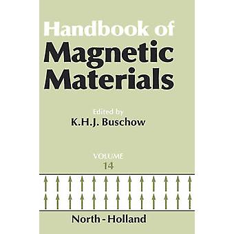 Handbook of Magnetic Materials by Buschow & K. H. J.