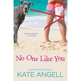 No One Like You by Angell & Kate