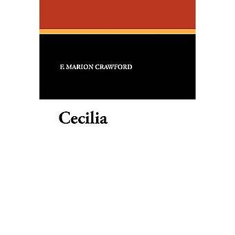 Cecilia by Crawford & F. Marion