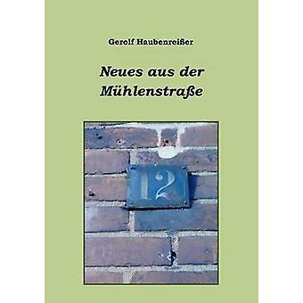 Neues Aus Der M Hlenstra E by Haubenrei Er & Gerolf