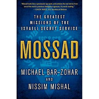 Mossad - The Greatest Missions of the Israeli Secret Service by Michae