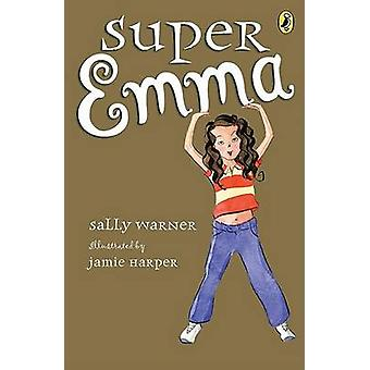 Super Emma by Sally Warner - Jamie Harper - 9780142410882 Book