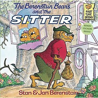 The Berenstain Bears and the Sitter by Stan Berenstain - Jan Berensta