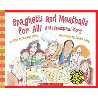Spaghetti and Meatballs for All! by Marilyn Burns - Tilley Debbie - 9