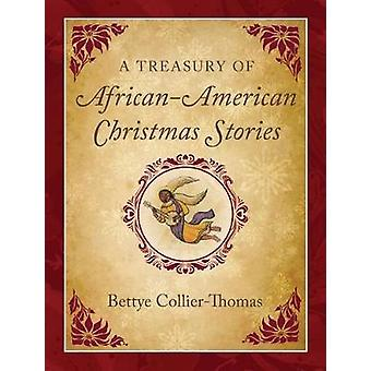 A Treasury of African American Christmas Stories by A Treasury of Afr