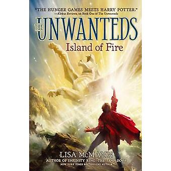 Island of Fire by Lisa McMann - 9781442458451 Book