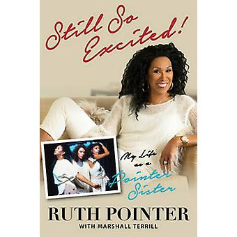 Still So Excited! - My Life as a Pointer Sister by Ruth Pointer - Mars