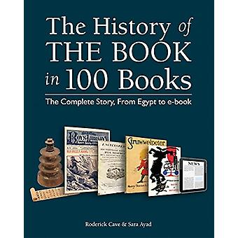 The History of the Book in 100 Books - The Complete Story - from Egypt