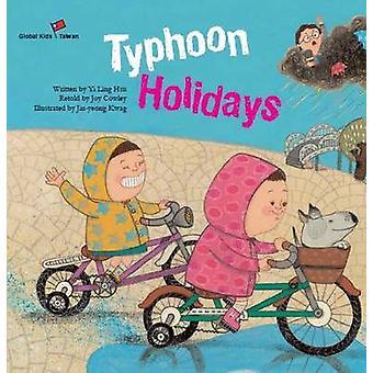 Typhoon Holidays - Taiwan by Yi Ling Hsu - Joy Cowley - Jin-Yeong Kwag