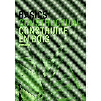 Basics Construire en bois by Basics Construire en bois - 978303461330