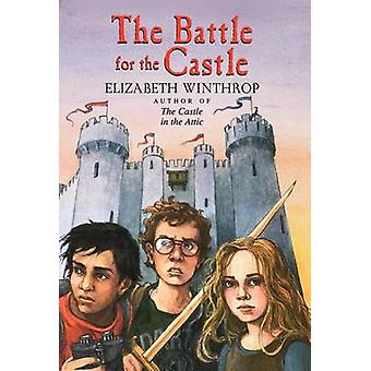 The Battle for the Castle by Elizabeth Winthrop - 9780823410101 Book