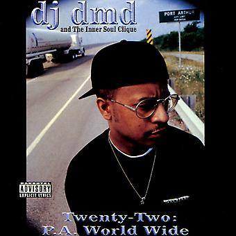 DJ Dmd - Twenty Two-P.a. World Wide [CD] USA import