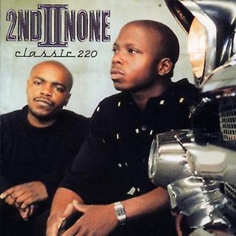 Second II None - Classic 220 [CD] USA import