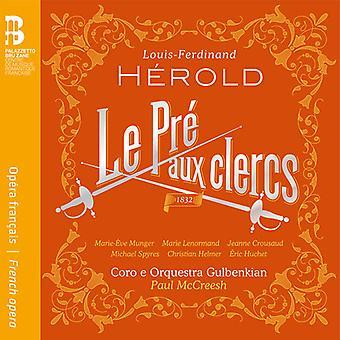 Herold / Munger / McChreesh - Louis-Ferdinand Herold: Le Pre Aux Clercs [CD] USA import