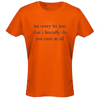 I'm Sorry It's Just That I Don't Care At All Funny Womens T-Shirt 8 Colours by swagwear