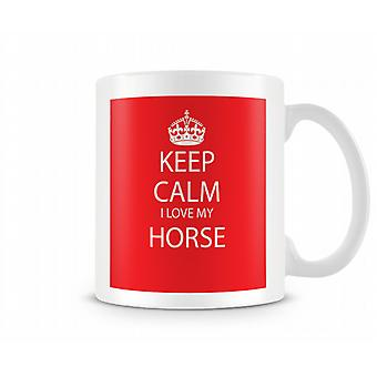 Keep Calm I Love Horse Printed Mug