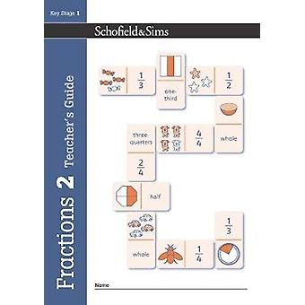 Fractions - Decimals and Percentages Book 2 Teacher's Guide (Year 2 -