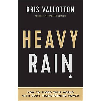 Heavy Rain - hvordan du oversvømme din verden med Gud forvandlende kraft af