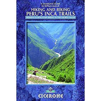 Chemins de randonnée et de VTT du Pérou Incas - 40 randonnées et VTT