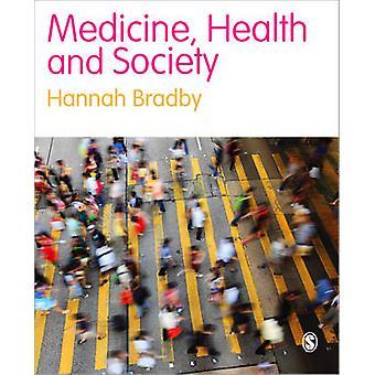 Medicine - Health and Society by Hannah Bradby - Hayley Davies - 9781