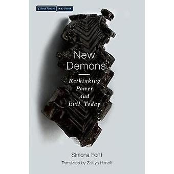 The New Demons - Rethinking Power and Evil Today by Simona Forti - Zak