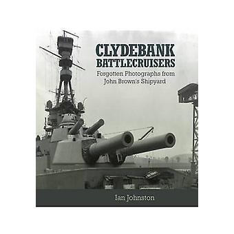 Clydebank slagkrydsere - glemt fotografier fra John Brown's Shi