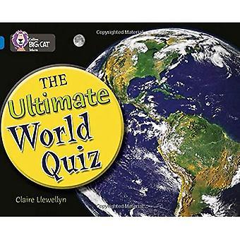 De ultieme wereld Quiz: Band 16/Sapphire (Collins Big Cat)