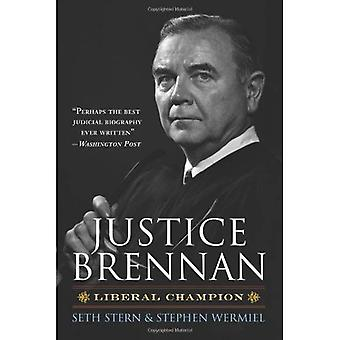 Justice Brennan: Liberal Champion