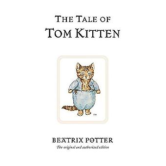 The Tale of Tom Kitten (The World of Beatrix Potter)