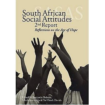 South African Social Attitudes: 2nd Report: Reflections on the Age of Hope