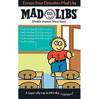 Escape from Detention Mad Libs (Mad Libs (Unnumbered Paperback))
