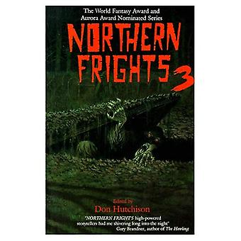 Northern Frights, Vol. 3