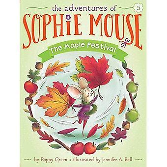 Maple festivalen (Adventures av Sophie mus)