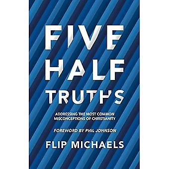 Five Half-Truths