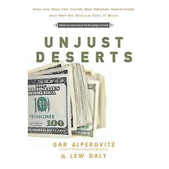Ingiusti deserti: Come i ricchi stanno prendendo la nostra eredità comune