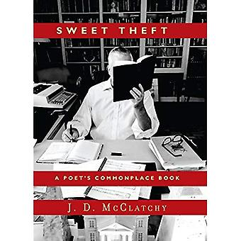 Sweet Theft: A Poet's Commonplace Book