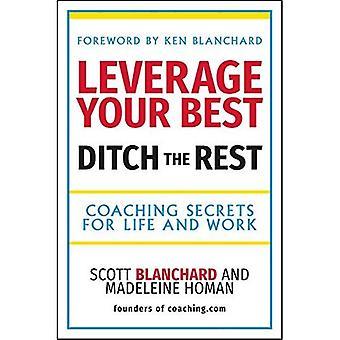 Hefboomeffect uw beste, sloot de Rest - Coaching geheimen voor leven en werk