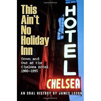 This Ain't No Holiday Inn