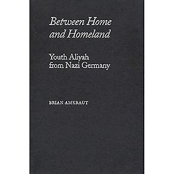 Between Home and Homeland: Youth Aliyah from Nazi Germany (Judaic Studies Series)