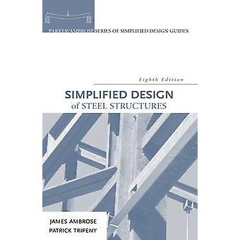 Vereinfachte Form von Stahlkonstruktionen von Ambrose & James