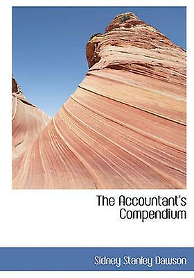 The Accountants Compendium by Dawson & Sidney Stanley