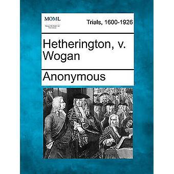 Hetherington v. Wogan von anonym