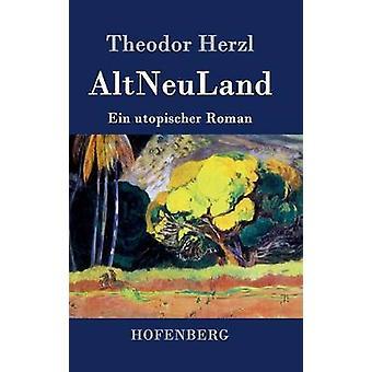 AltNeuLand par Theodor Herzl